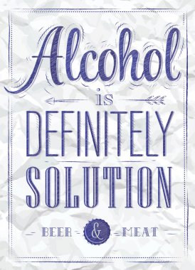 Poster joke Alcohol is definitely solution beer and meat