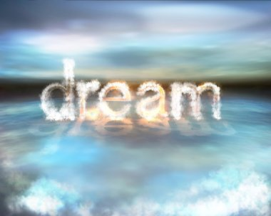 Dream cloud burning word on the water