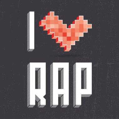 I love rap on black backround