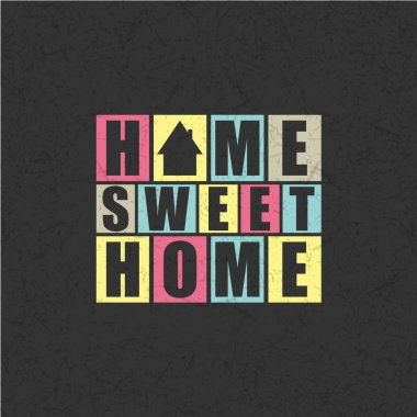 Retro letters Home, Sweet Home in frame