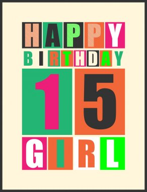 Retro Happy birthday card. Happy birthday girl 15 years. Gift card.