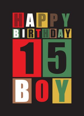 Retro Happy birthday card. Happy birthday boy 15 years. Gift card.