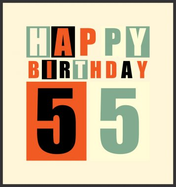 Retro Happy birthday card. Happy birthday 55 years. Gift card.