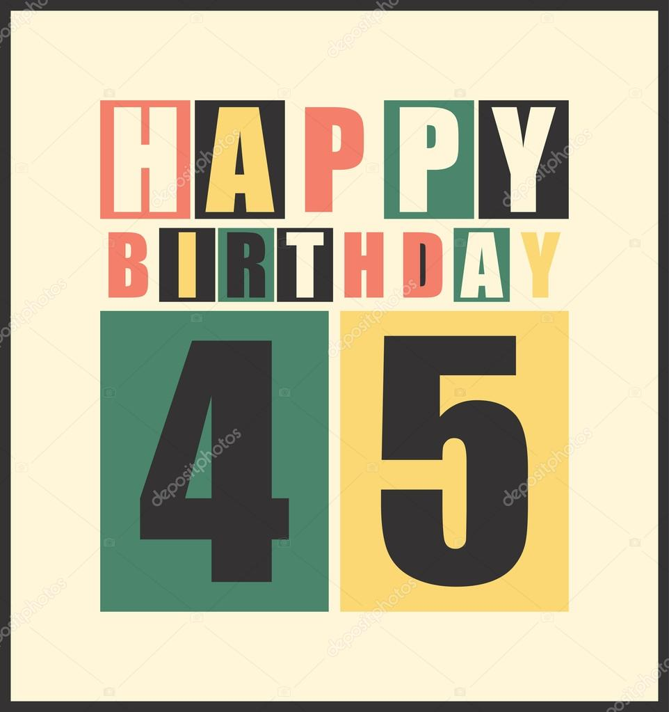 Retro Happy Birthday Card. Happy Birthday 45 Years. Gift
