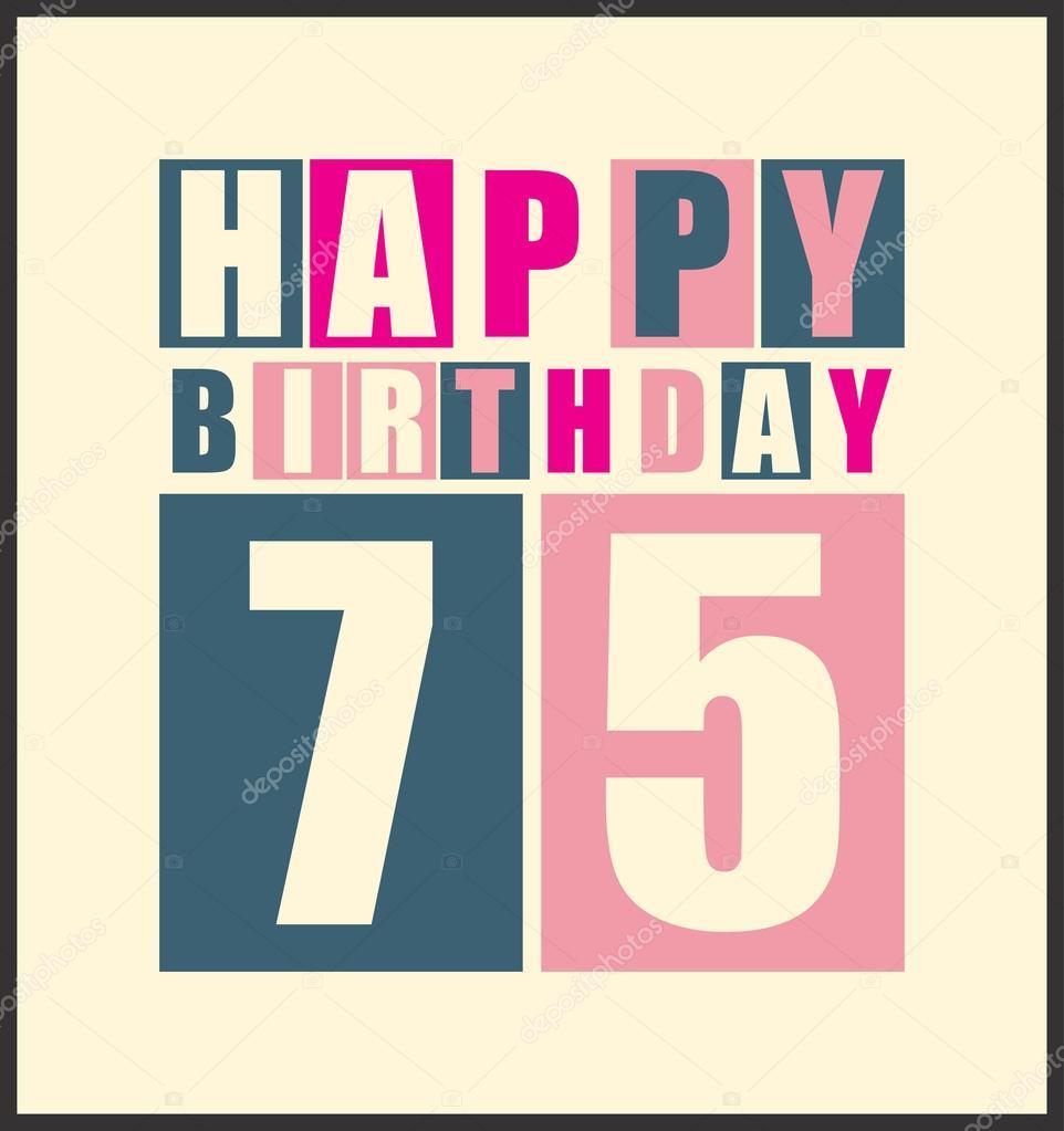 75 éves születésnapi ajándék retro boldog születésnapi kártyát. Boldog születésnapot 75 éves  75 éves születésnapi ajándék
