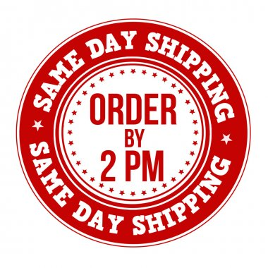 Same day shipping label or stamp