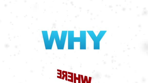 Where, What, How, Why, When, Who