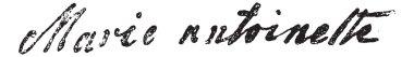 Signature of Marie Antoinette or Maria Antonia Josepha Johanna o