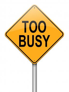 Too busy concept.