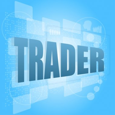 Words trader on digital screen, business concept
