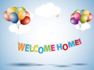 Welcome Home text with Colorful Balloons