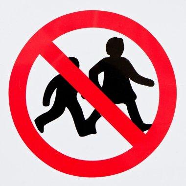 Children forbidden