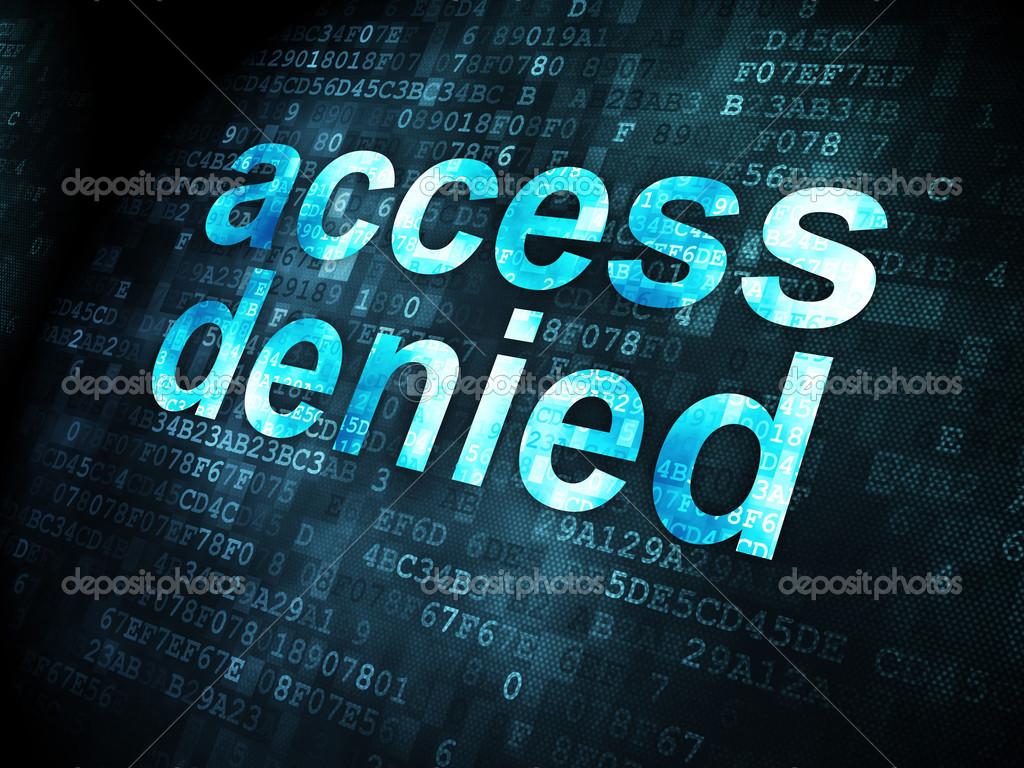 Protection concept: Access Denied on digital background — Stock Photo ©  maxkabakov #31894123