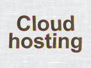 Cloud computing concept: Cloud Hosting on fabric texture background
