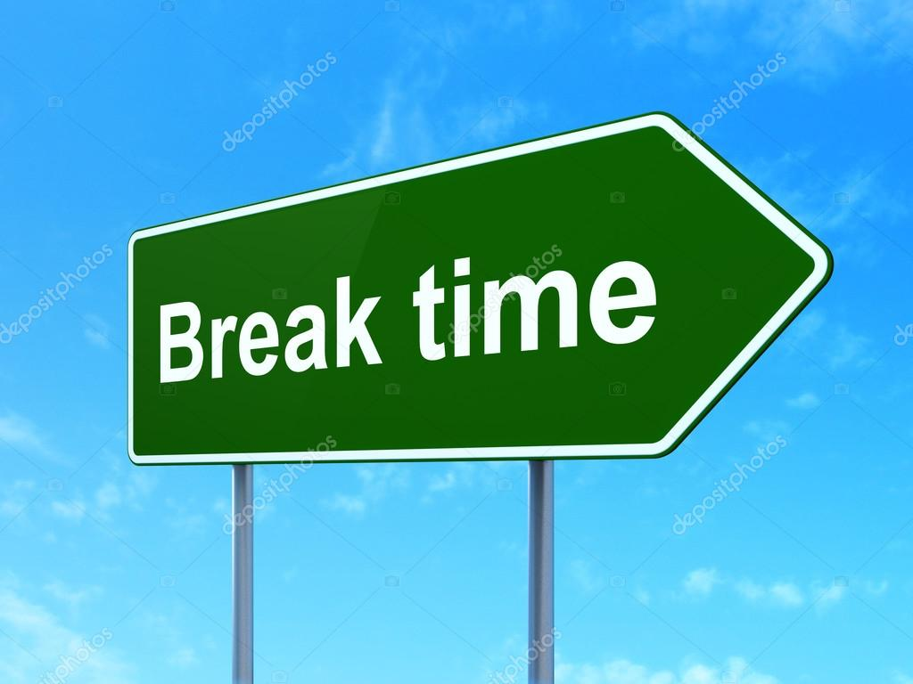 Time Concept Break On Road Sign Background Stock Photo