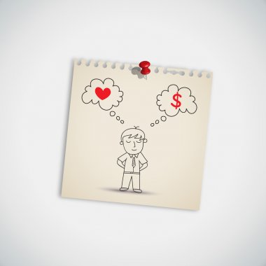 Businessman Thinking between Love and Money on Note Paper stock vector