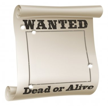 A blank wanted poster with text saying wanted dead or alive and bullet holes stock vector