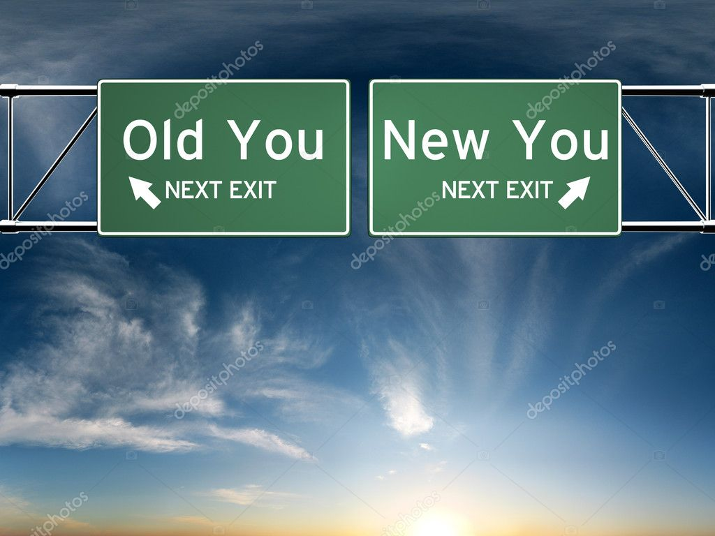 New you, old you. Sign's depicting a choice in your life