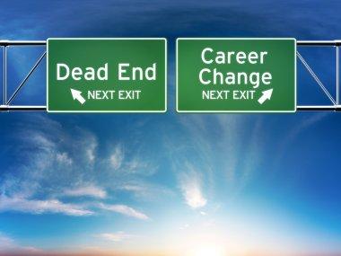 Career change or dead end job concept.