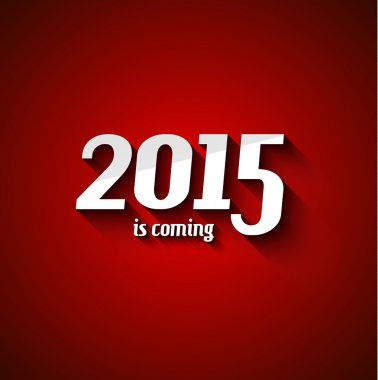 2015 New Year is coming background
