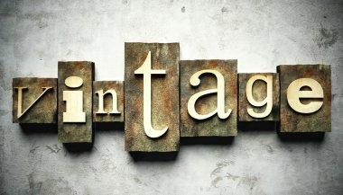 Vintage concept with retro letterpress