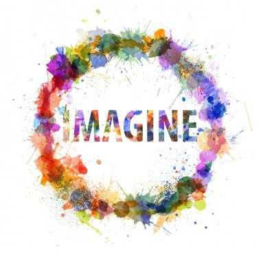 Imagine concept, watercolor splashes as a sign