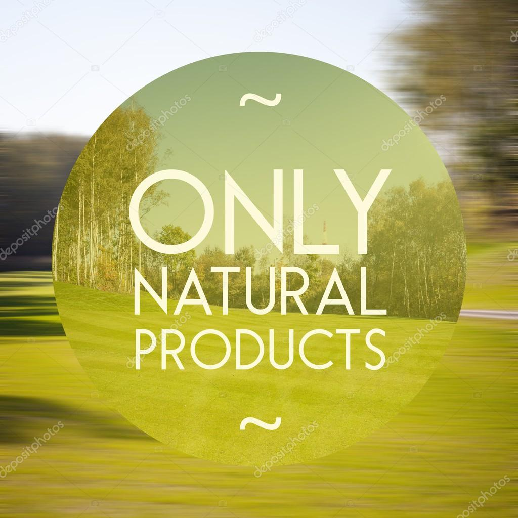 Only natural products poster illustration of nature