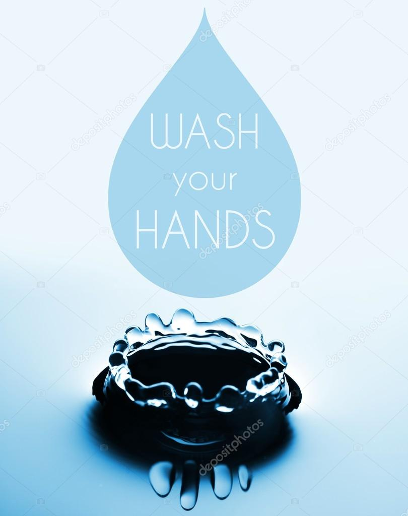 Wash your hands concept with water drop and splash