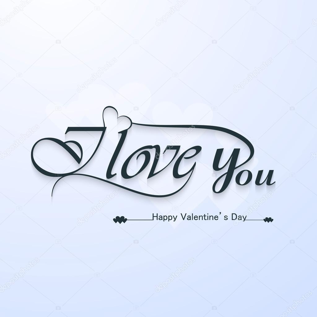 I Love You Calligraphic Headline Text And Happy Valentine S Day Stock Vector C Bharat28 38947955