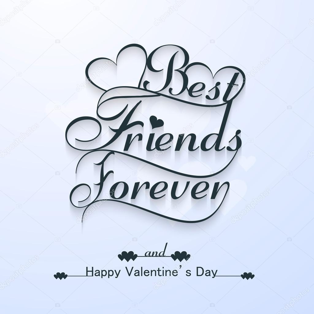 Schone Beste Freunde Fur Immer Fur Happy Valentinstag Stilvoll