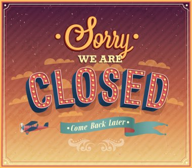 Sorry we are closed typographic design.