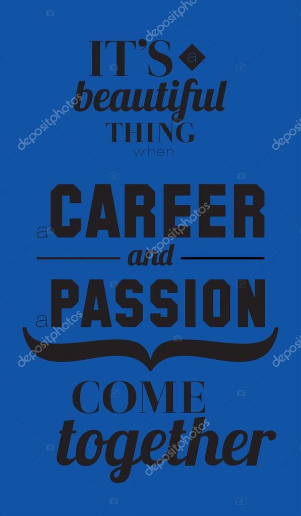 Beruf und Leidenschaft Zitate-poster — Stockvektor © one7thlifetime ...