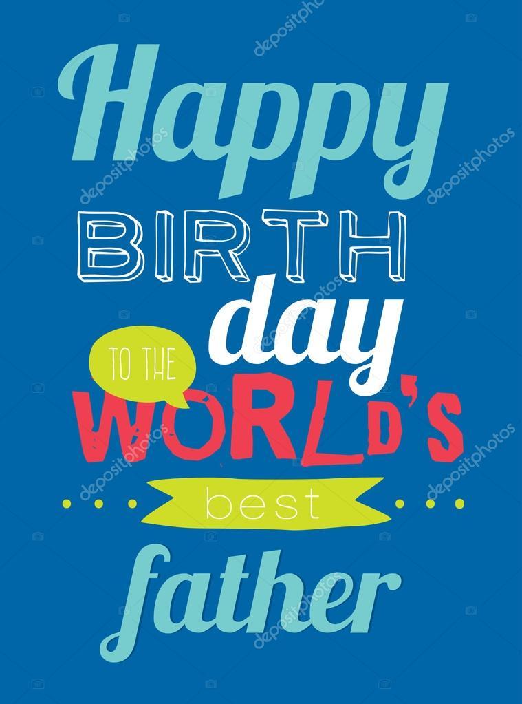 Gelukkige Verjaardag Werelds Beste Vader Stockvector