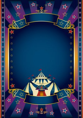 Blue poster circus. A circus blue poster for you with a large copy space for your message