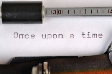 Once Upon A Time Typed With Old Typewriter