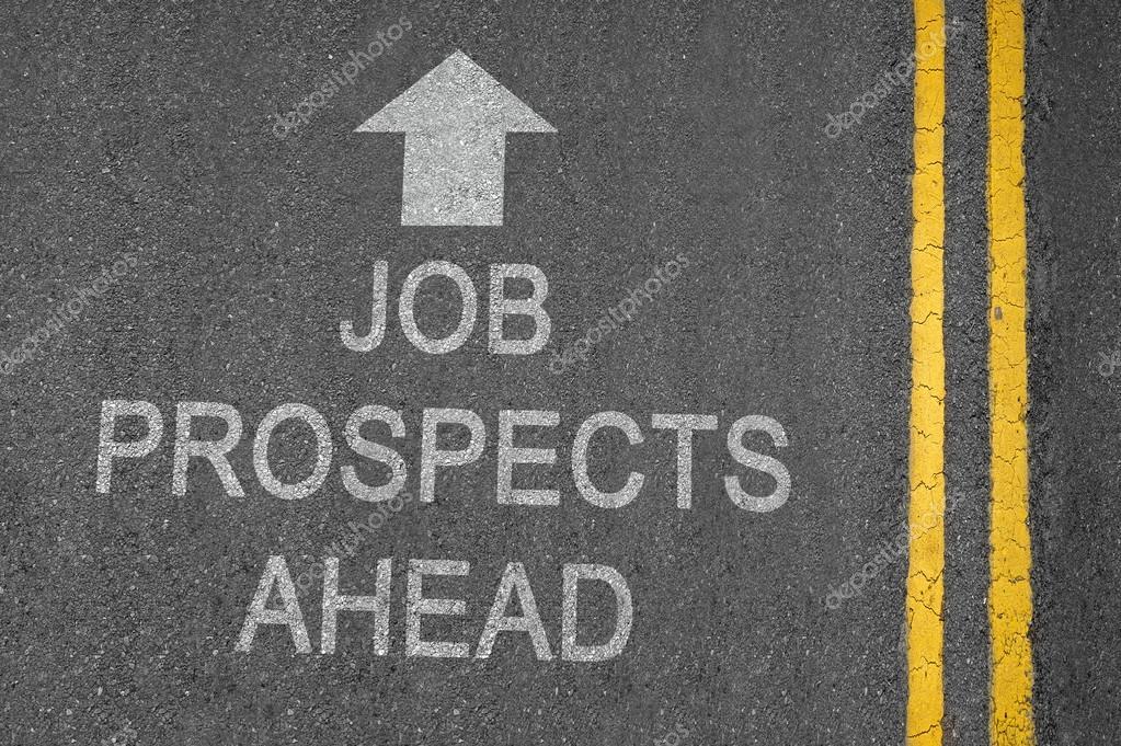 Job Prospects Ahead