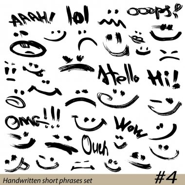 Set of Hand written short phrases and smiley faces in grunge sty