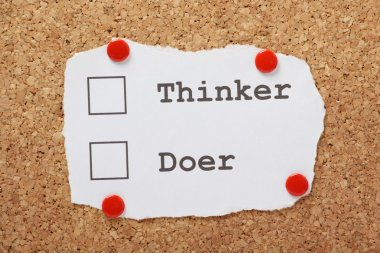 Thinker or Doer?