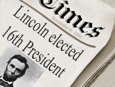 Braham Lincoln was elected the 16th President of the United States.