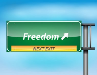 Glossy highway sign with freedom text