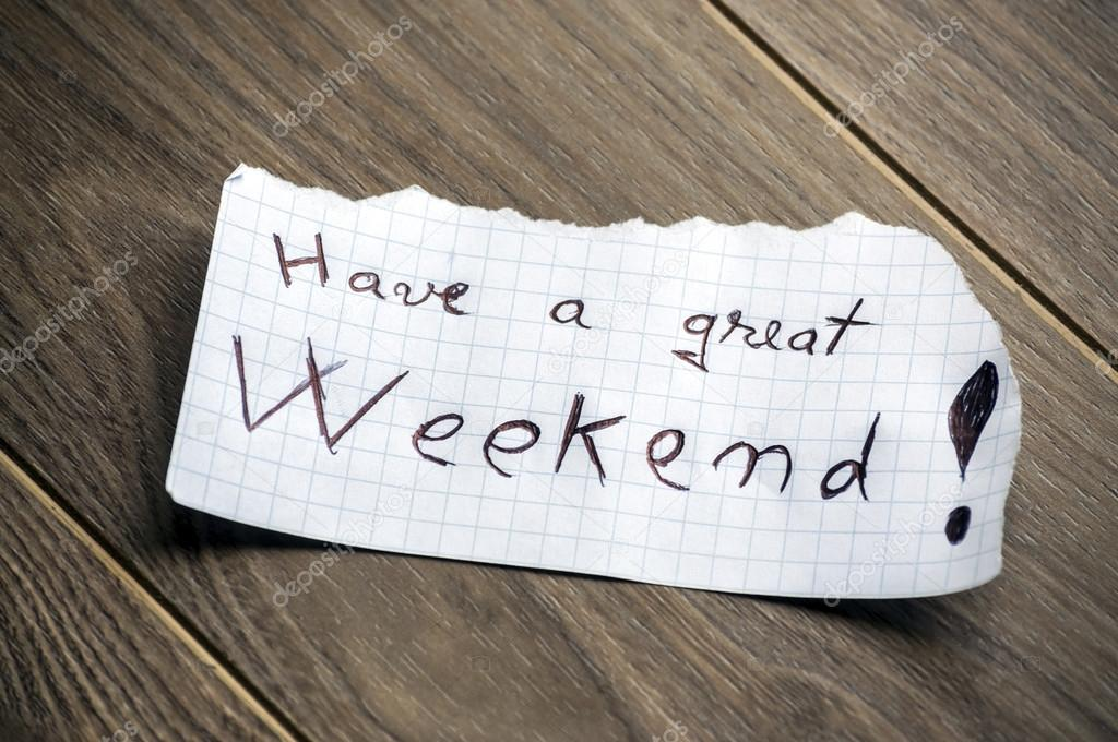 Have a great Weekend — Stock Photo © maxmitzu #29933023  Have a great We...