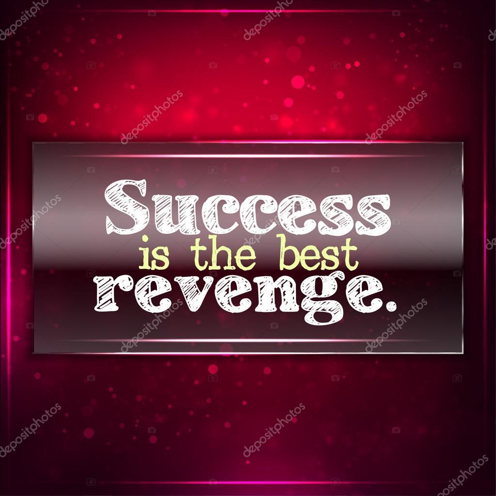 Success is the best revenge  — Stock Vector © maxmitzu #40227971