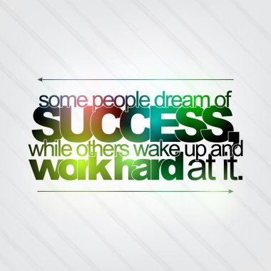 Work hard for success