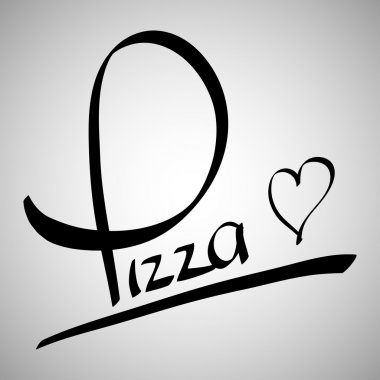 Pizza greetings hand lettering (vector)