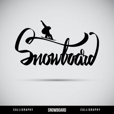 Snowboard hand lettering - handmade calligraphy, vector stock vector