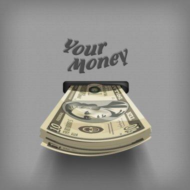 Your money. Vector format