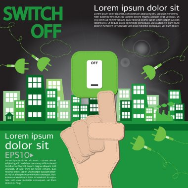 Switch off, sustainable development concept