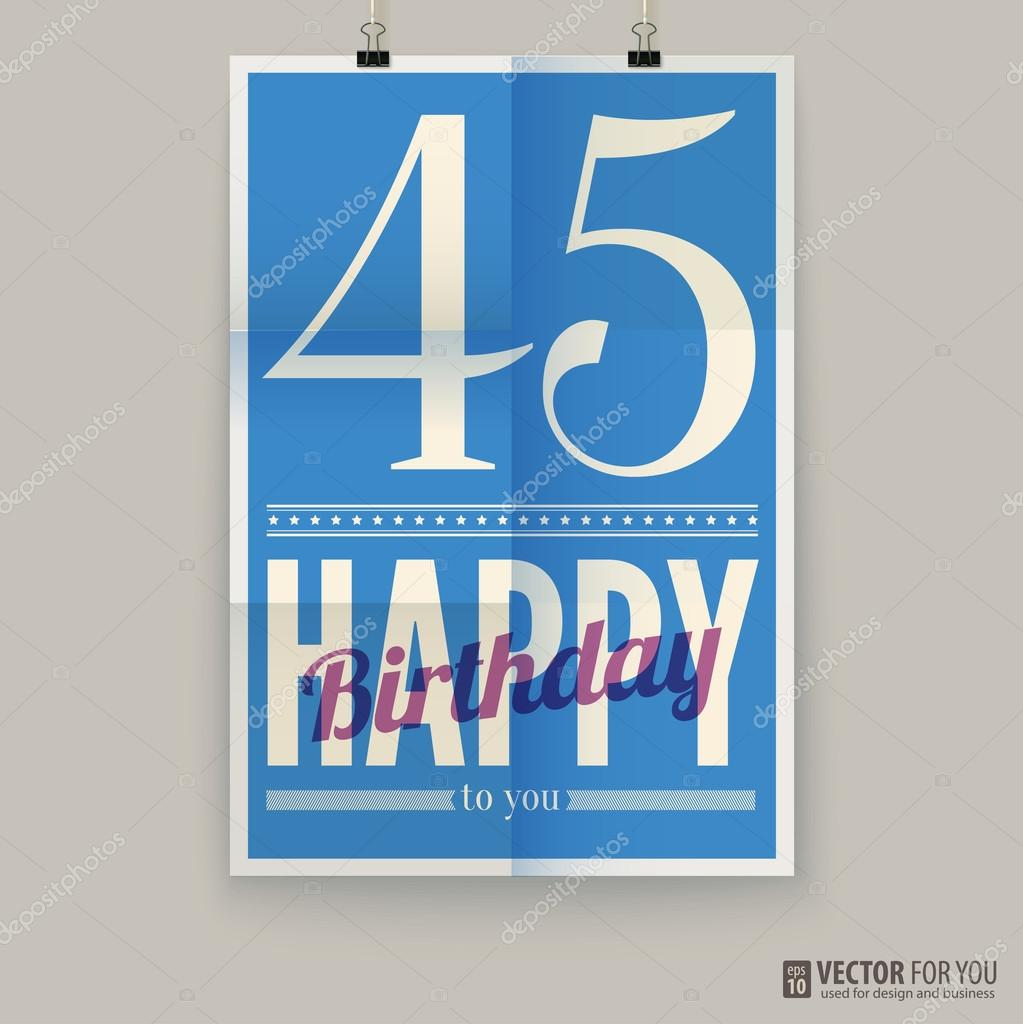 Happy Birthday Poster Card Forty Five Years Old Type Font On Paper Vector Editable By Master Erik