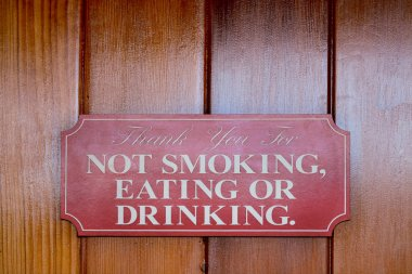 Not Smoking, eating or drinking
