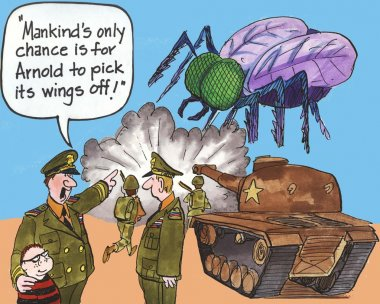 Mankinds only chance is for Arnold to pick wings off